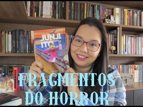 Fragmentos do Horror de Junji Ito   Editora Darkside Books  Leitura Mania