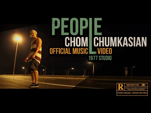 People [ผู้คน] - Chom Chumkasian (Explicit)