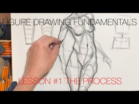 Figure Drawing Fundamentals - Lesson #1 The Process