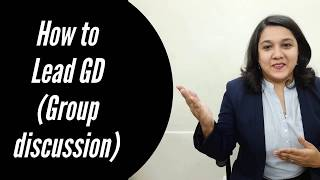 How to lead a group discussion?