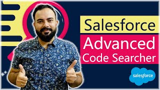 Salesforce Advanced Code Searcher | Productivity Hack