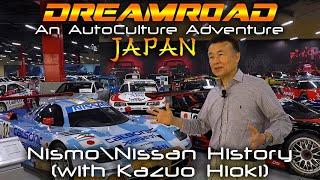 Dreamroad: Япония 8. Nissan в автоспорте. История Nismo от экс-главы Nismo [4K]