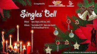 Singles' Bell (Christmas 2013) (VNC Kaplan & VNNTU)