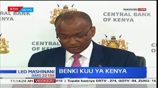 Benki Kuu ya Kenya: Gavana Patrick Njoroge atoa taarifa