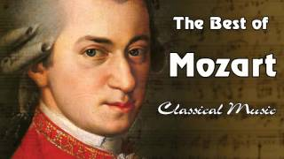 The Best Of Mozart – Classical Music for Studying, Working And Relaxation