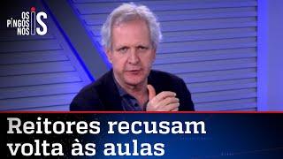 Augusto Nunes: Minha mãe teria vergonha de ser professora em um momento desses