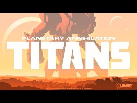 Planetary Annihilation: Titans Launch Trailer thumbnail