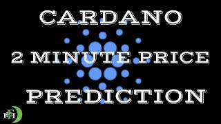 CARDANO 2-MINUTE PRICE PREDICTION (WHERE IS SUPPORT?)