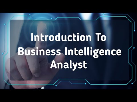 Business Intelligence Analyst Course | BI Analyst | Introduction 2020 ...