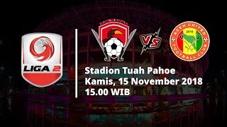 Live Streaming TV One Liga 2 Indonesia, Kalteng Putra Vs Aceh United FC Pukul 15.00 WIB