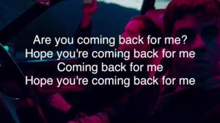 Electric Guest • Back For Me (Lyrics)