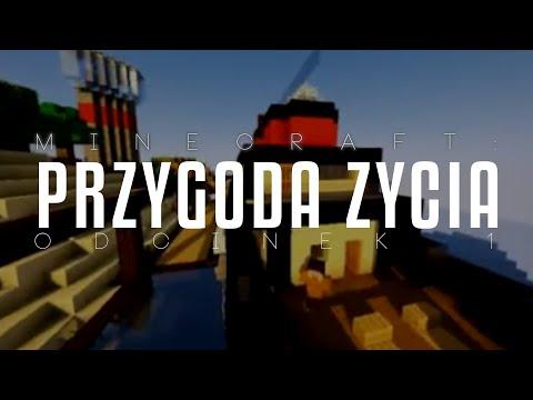 """Minecraft: Przygoda życia — odcinek 1 """"nowy statek"""""""
