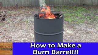 How to Make a Burn Barrel