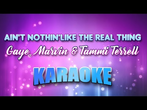 Gaye, Marvin & Tammi Terrell - (Duet) Ain't Nothin'like The Real Thing (Karaoke & Lyrics)