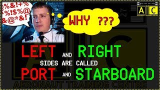 Why PORT and STARBOARD instead LEFT and RIGHT ???