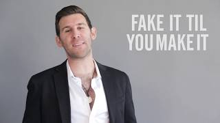 "Why ""Fake It Til You Make It"" Doesn't Work"