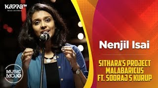Nenjil Isai - Sithara's Project Malabaricus Ft. Sooraj S Kurup - Music Mojo Season 6 - Kappa TV
