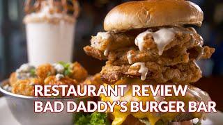 Restaurant Review - Bad Daddys Burger Bar | Atlanta Eats