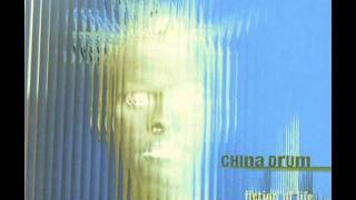 China Drum - Fall at Your Feet