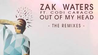 Zak Waters Feat. Codi Caraco - Out Of My Head (Tobtok Remix)