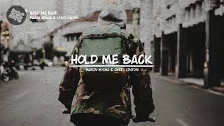 [NCS Release] Marin Hoxha & Chris Linton - Hold Me Back [lyrics videos]