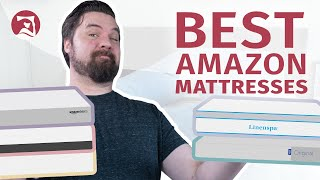Best Amazon Mattresses 2020 - Our Top 5 Beds!