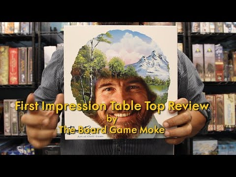 First Impression Table Top Review: Bob Ross Art of Chill