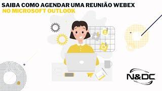 Como agendar reunião pelo Cisco Webex no Microsoft Outlook
