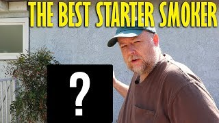 What Is The Best Starter Smoker?