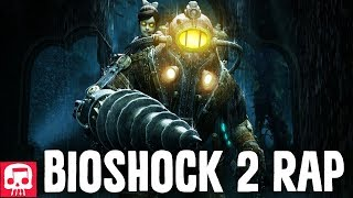 "BIOSHOCK 2 RAP by JT Music - ""Daddy's Home"""