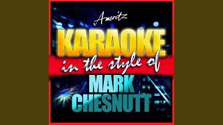 She Dreams (In the Style of Mark Chesnutt) (Karaoke Version)
