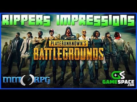 PlayerUnknown's Battlegrounds  - Ripper's Impressions