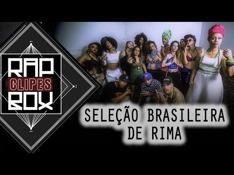 A Bola Da Vez (Letra) - Seleção Brasileira de Rima