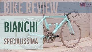 BIKE REVIEW | BIANCHI SPECILISSIMA