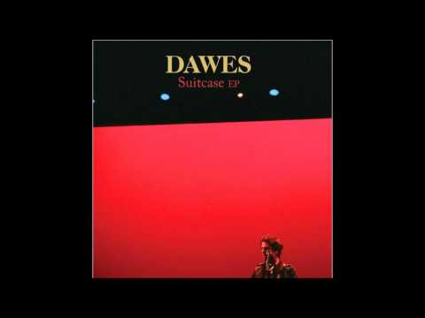All My Failures (Song) by Dawes