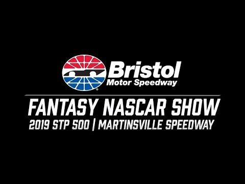 2019 Fantasy NASCAR Show - STP 500