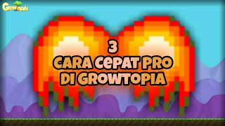 3 CARA CEPAT PRO DI GROWTOPIA   GROWTOPIA INDONESIA