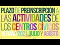 Inscripciones Centros Cívicos Santander Verano 21