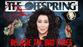 Believe The Bad Times (The Offspring x Cher) Mashup Remix