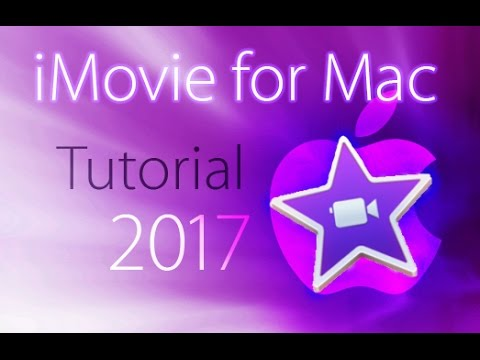 iMovie 2017 – Full Tutorial for Beginners [+General Overview]*