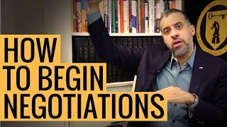 How to Start Negotiations TUTORIAL