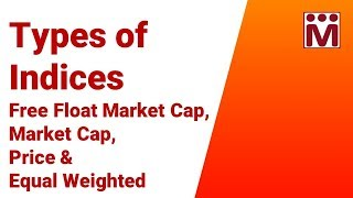 How is a Stock Market Index Calculated ? |  Types of Indices