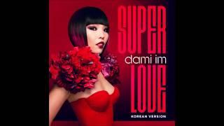 Dami Im - Super Love - Korean Version