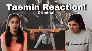 Taemin (태민) - 'Criminal' Reaction!  | Dilmi & Venita | He is FIRE
