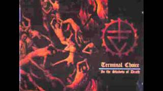 Terminal Choice - Invitation to Death