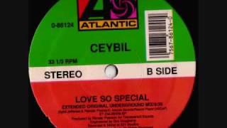 Ceybil Love So Special Extended Original Underground Mix
