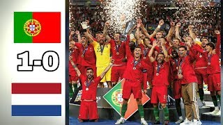 Portugal Vs Netherlands 1-0 Final Full Highslights And Goals 2019 HD
