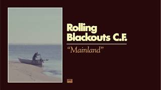 Rolling Blackouts Coastal Fever - Mainland video
