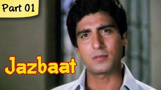 Jazbaat  Part 01/11  Bollywood Blockbuster Romantic Movie  Raj Babbar Zarina Wahab