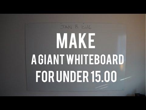 HUGE Wall Sized Whiteboard (Dry Erase) for under 15 Bucks!! DIY